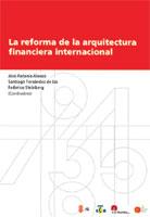 La reforma de la arquitectura financiera internacional